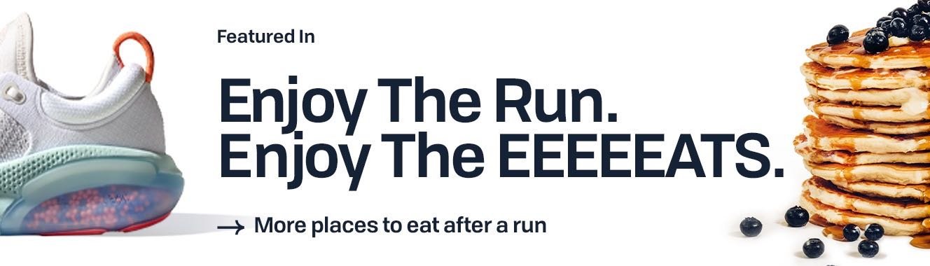 Featured in Enjoy The Run. Enjoy The EEEEEATS.